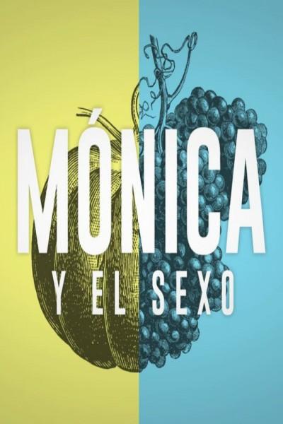 Caratula, cartel, poster o portada de Mónica y el Sexo