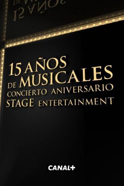 Caratula, cartel, poster o portada de 15 años de musicales: concierto aniversario Stage Entertainment