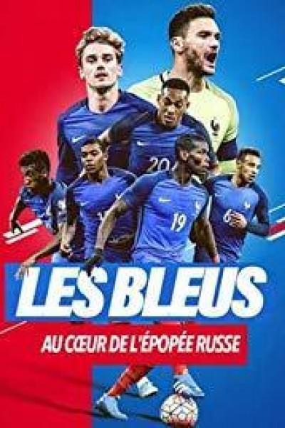 Caratula, cartel, poster o portada de Les Bleus 2018, au coeur de l\'épopée russe