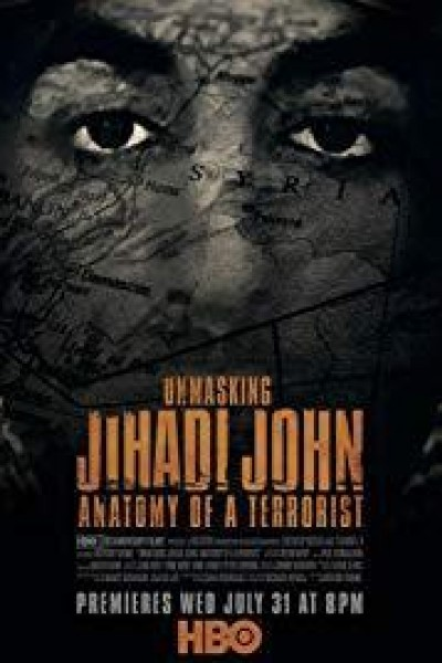 Caratula, cartel, poster o portada de Unmasking Jihadi John: Anatomy of a Terrorist