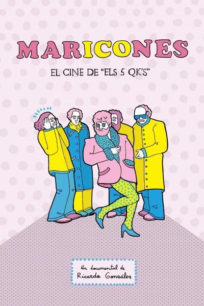 Caratula, cartel, poster o portada de Maricones: el cine de Els 5 QK\'s