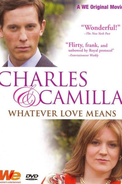 Caratula, cartel, poster o portada de Charles & Camilla: Whatever Love Means