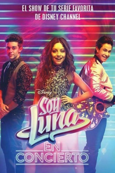 Caratula, cartel, poster o portada de Soy Luna en concierto
