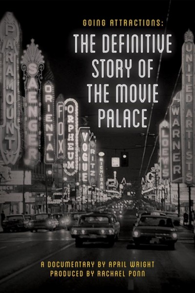 Caratula, cartel, poster o portada de Going Attractions: The Definitive Story of the Movie Palace