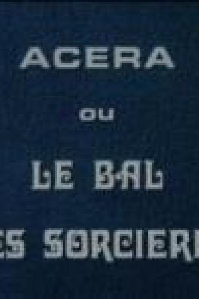 Caratula, cartel, poster o portada de Acéra ou Le bal des sorcières