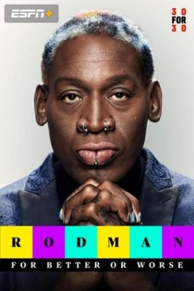 Caratula, cartel, poster o portada de Rodman: para lo bueno y para lo malo