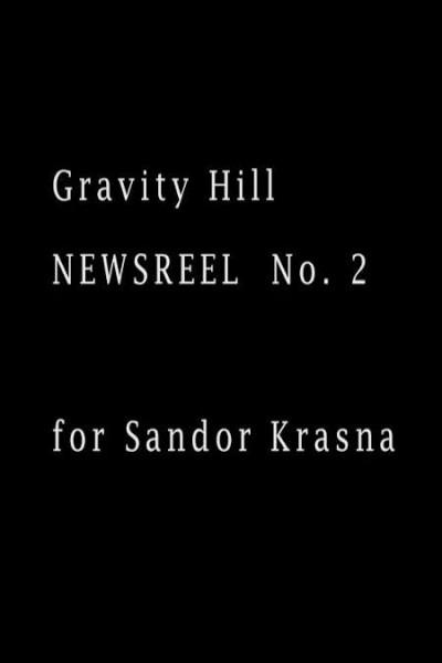 Caratula, cartel, poster o portada de Gravity Hill Newsreel No. 2