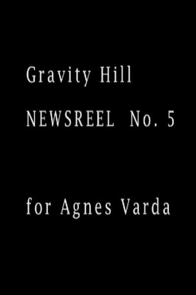 Caratula, cartel, poster o portada de Gravity Hill Newsreel No. 5