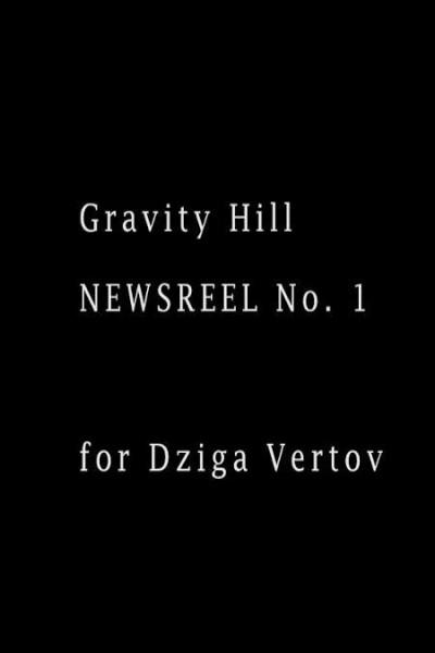 Caratula, cartel, poster o portada de Gravity Hill Newsreel No. 1