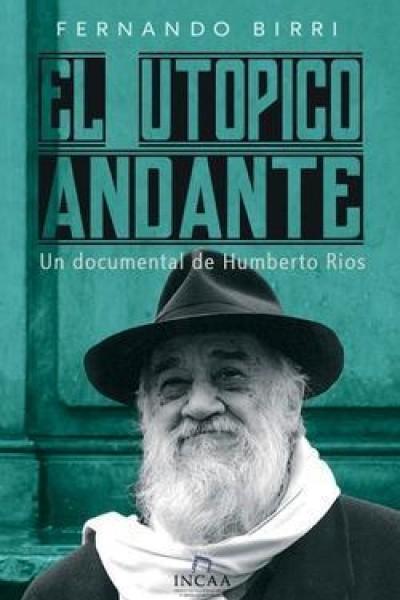 Caratula, cartel, poster o portada de Fernando Birri, el utópico andante