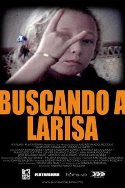 Caratula, cartel, poster o portada de Buscando a Larisa