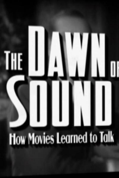 Caratula, cartel, poster o portada de El amanecer del sonido: Cómo las películas aprendieron a hablar