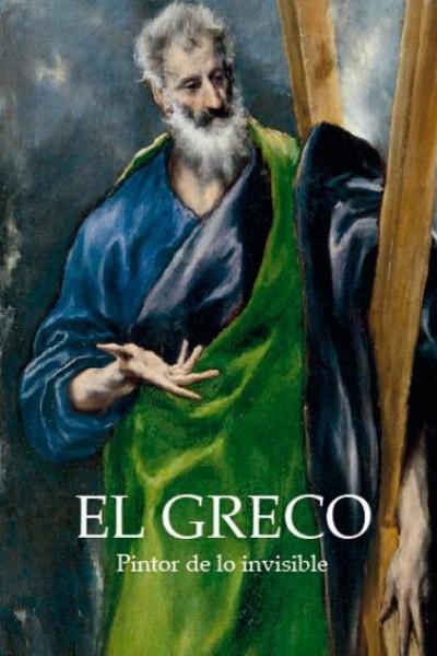 Caratula, cartel, poster o portada de El Greco, pintor de lo invisible