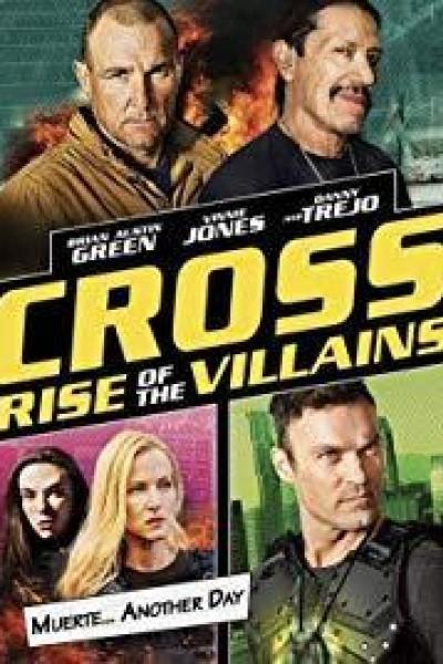 Caratula, cartel, poster o portada de Cross: el ascenso de los villanos