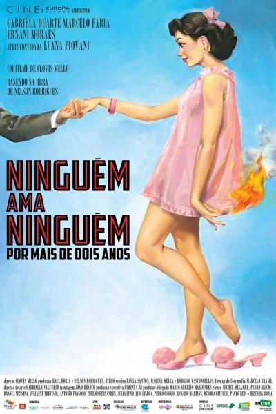 Caratula, cartel, poster o portada de Ninguém Ama Ninguém por Mais de Dois Anos