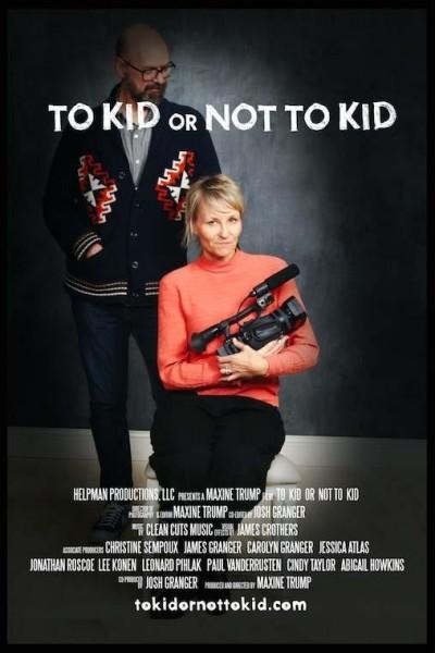 Caratula, cartel, poster o portada de To Kid or Not to Kid