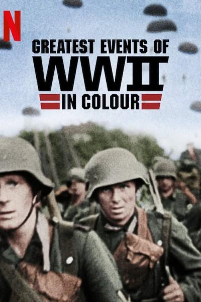 Caratula, cartel, poster o portada de Greatest Events of WWII in Colour