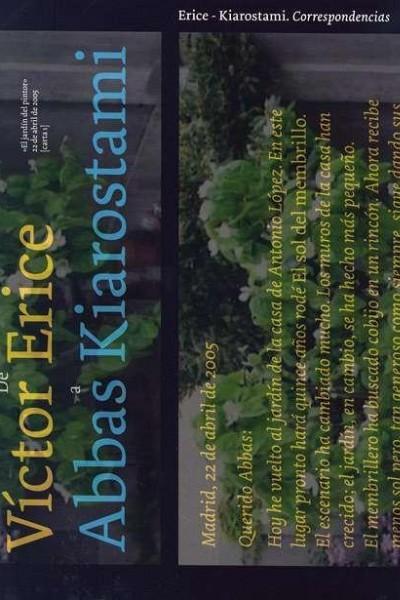 Caratula, cartel, poster o portada de Víctor Erice: Abbas Kiarostami. Correspondencias