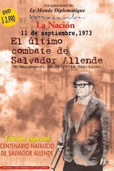 Caratula, cartel, poster o portada de 11 de septiembre de 1973: El último combate de Salvador Allende