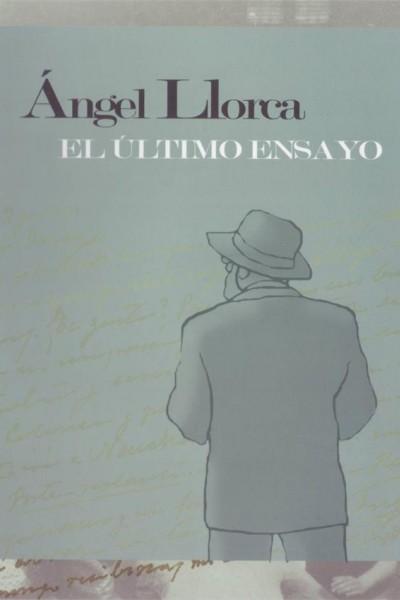 Caratula, cartel, poster o portada de Ángel Llorca: El último ensayo
