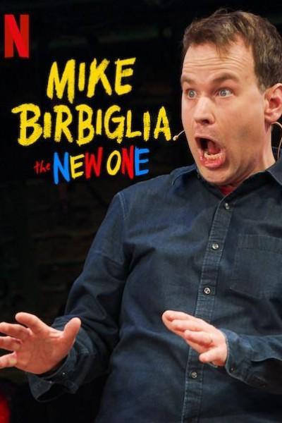 Caratula, cartel, poster o portada de Mike Birbiglia: The New One
