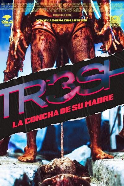 Caratula, cartel, poster o portada de TR3SH: La concha de su madre