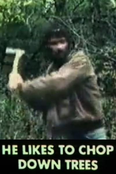 Caratula, cartel, poster o portada de He Likes to Chop Down Trees