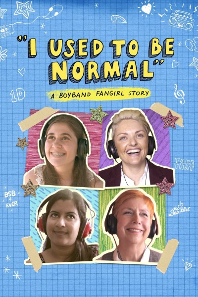 Caratula, cartel, poster o portada de I Used to Be Normal: A Boyband Fangirl Story