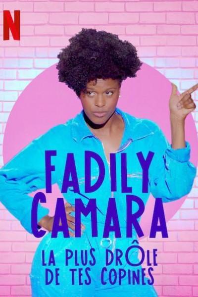 Caratula, cartel, poster o portada de Fadily Camara: La plus drôle de tes copines