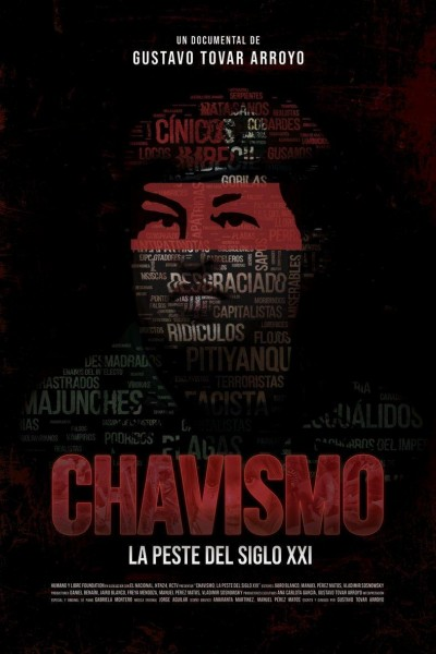 Caratula, cartel, poster o portada de Chavismo: la peste del siglo XXI