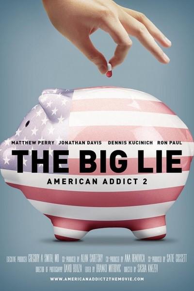Caratula, cartel, poster o portada de The Big Lie: American Addict 2