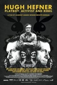 Caratula, cartel, poster o portada de Hugh Hefner. Playboy, activista y rebelde
