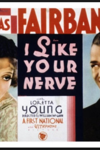 Caratula, cartel, poster o portada de I Like Your Nerve