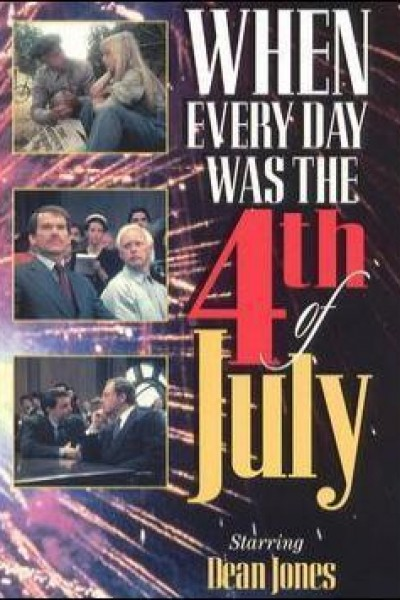 Caratula, cartel, poster o portada de When Every Day Was the Fourth of July