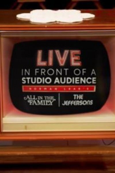 Caratula, cartel, poster o portada de Live in Front of a Studio Audience: Norman Lear\'s \'All in the Family\' and \'The Jeffersons\'