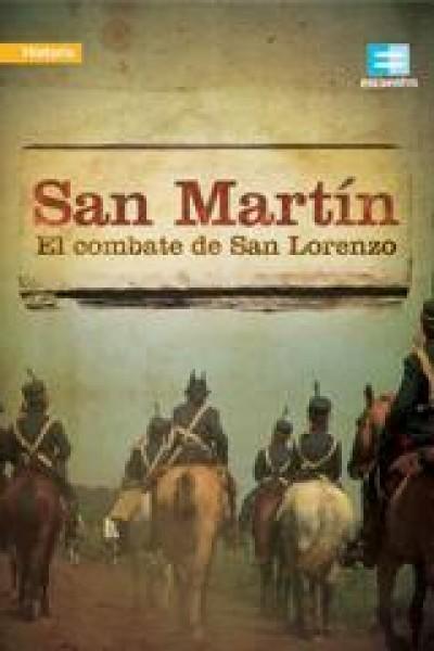 Caratula, cartel, poster o portada de San Martín: El Combate de San Lorenzo