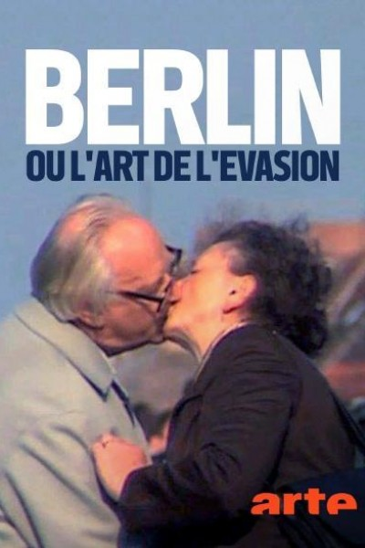 Caratula, cartel, poster o portada de Berlin - oder: Die Kunst der Flucht
