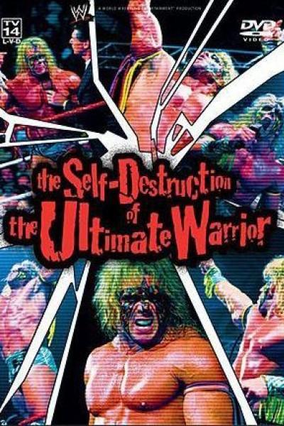 Caratula, cartel, poster o portada de The Self Destruction of the Ultimate Warrior