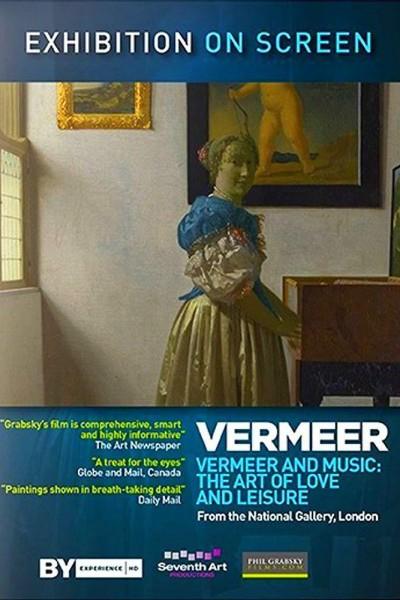 Caratula, cartel, poster o portada de Vermeer y la música. El arte del amor y el ocio.
