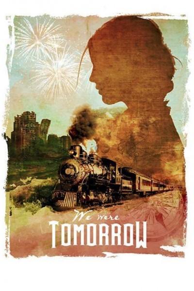 Caratula, cartel, poster o portada de We Were Tomorrow