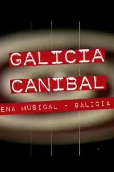 Caratula, cartel, poster o portada de Galicia Caníbal