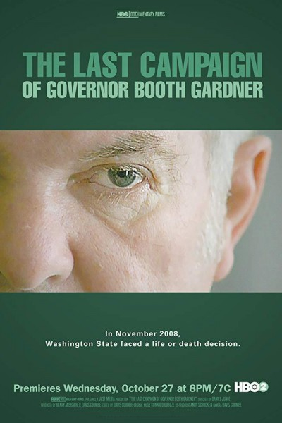 Caratula, cartel, poster o portada de The Last Campaign of Governor Booth Gardner