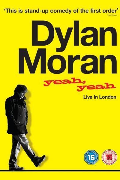 Caratula, cartel, poster o portada de Dylan Moran: Yeah, Yeah