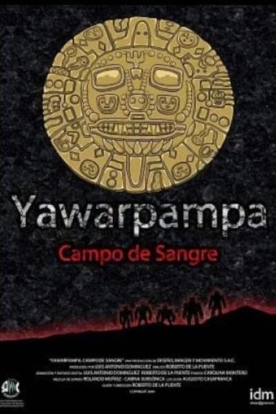 Caratula, cartel, poster o portada de Yawarpampa: Campo de sangre