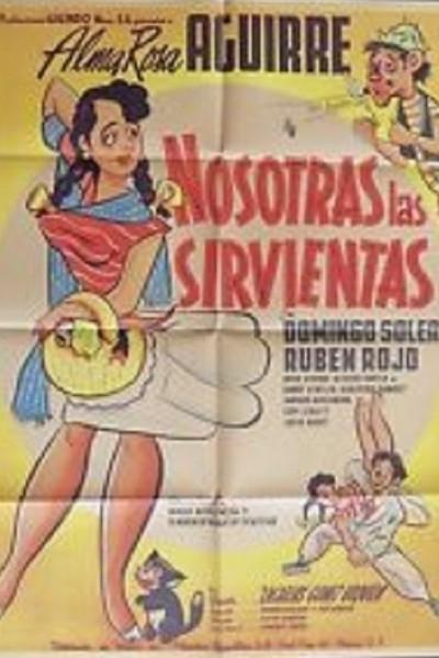 Caratula, cartel, poster o portada de Nosotras las sirvientas