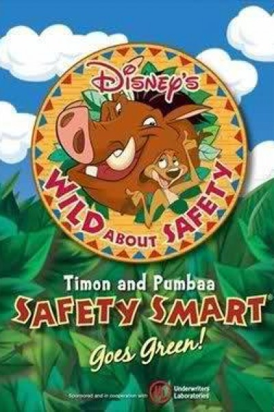Caratula, cartel, poster o portada de Wild About Safety: Timon and Pumbaa\'s Safety Smart Goes Green!