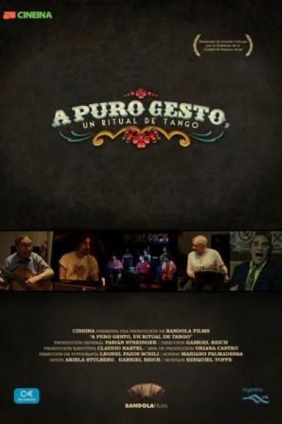 Caratula, cartel, poster o portada de A puro gesto, un ritual de tango
