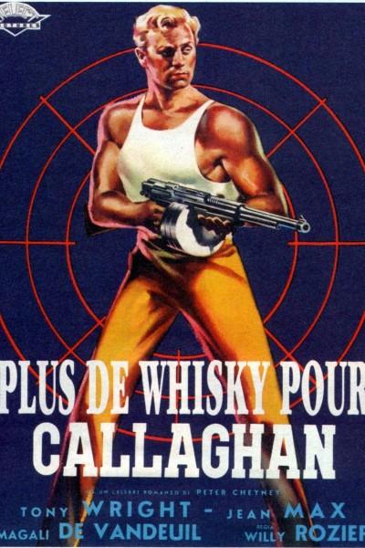 Caratula, cartel, poster o portada de Plus de whisky pour Callaghan!