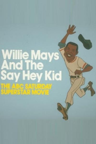 Caratula, cartel, poster o portada de Willie Mays and the Say-Hey Kid