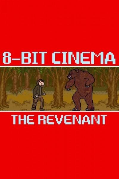 Caratula, cartel, poster o portada de 8 Bit Cinema: El renacido